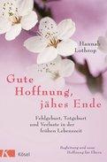 Hannah Lothrop - Gute Hoffnung, jähes Ende