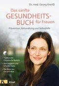 Georg Kneißl - Das sanfte Gesundheitsbuch für Frauen - Überarbeitete Neuausgabe