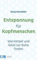Sonja Panthöfer - Entspannung für Kopfmenschen