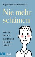 Stephan Konrad Niederwieser - Nie mehr schämen