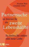 Joachim Buse,Gundula Göbel - Partnersuche im Internet für die zweite Lebenshälfte