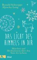 Ronald Schweppe,Aljoscha Long - Das Licht des Himmels in dir