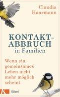 Claudia Haarmann - Kontaktabbruch in Familien