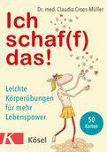 Claudia Croos-Müller - Ich schaf(f) das!