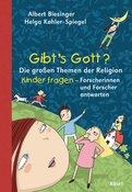 Albert Biesinger (Hrsg.),Helga Kohler-Spiegel (Hrsg.) - Gibt's Gott?