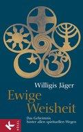 Willigis Jäger OSB - Ewige Weisheit