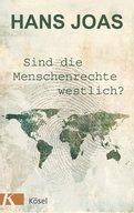 Hans Joas - Sind die Menschenrechte westlich?