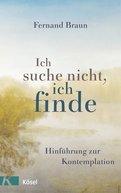 Fernand Braun - Ich suche nicht, ich finde