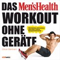 Oliver Bertram - Das Men's Health Workout ohne Geräte