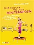 Marion Grillparzer - Fit & schlank mit dem Mini-Trampolin