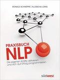 Ronald Schweppe,Aljoscha Long - Praxisbuch NLP