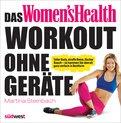 Martina Steinbach - Das Women's Health Workout ohne Geräte