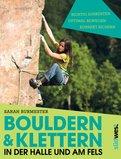 Sarah Burmester - Bouldern & Klettern in der Halle und am Fels