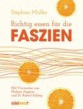 Stephan Müller - Richtig essen für die Faszien