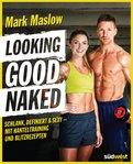 Mark Maslow - Looking good naked