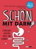 Michaela Axt-Gadermann - Schön mit Darm