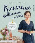 Aurélie Bastian - Bienvenue - Willkommen bei mir