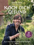 Volker Mehl - Koch dich gesund