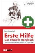 Franz Keggenhoff - Erste Hilfe - Das offizielle Handbuch