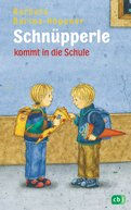 Barbara Bartos-Höppner - Schnüpperle kommt in die Schule
