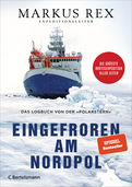 Markus Rex - Eingefroren am Nordpol