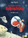 Ingo Siegner - Der kleine Drache Kokosnuss im Weltraum