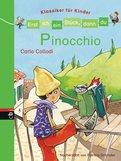 Patricia Schröder - Erst ich ein Stück, dann du - Klassiker für Kinder - Pinocchio