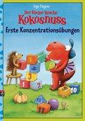 Ingo Siegner - Der kleine Drache Kokosnuss - Erste Konzentrationsübungen
