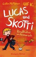 Collin McMahon - Lucas & Skotti – Knalltüten im Anmarsch