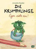 Annette Roeder - Die Krumpflinge - Egon zieht ein!