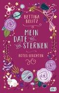 Bettina Belitz - Mein Date mit den Sternen - Rotes Leuchten