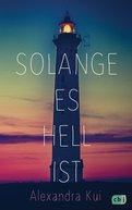Alexandra Kui - Solange es hell ist