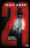 Wulf Dorn - 21 - Dunkle Begleiter