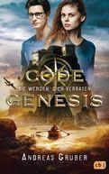 Andreas Gruber - Code Genesis - Sie werden dich verraten