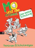 Rüdiger Bertram,Heribert Schulmeyer - Mo und die Krümel - Der erste Schultag