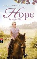 Carola Wimmer - Hope - Sprung ins Glück