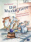 Ute Krause - Die Muskeltiere - Picandou und der kleine Schreihals