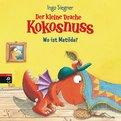 Ingo Siegner - Der kleine Drache Kokosnuss - Wo ist Matilda?