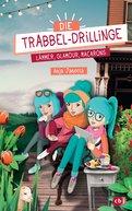 Anja Janotta - Die Trabbel-Drillinge - Lämmer, Glamour, Macarons