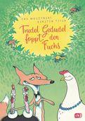 Eva Muszynski,Karsten Teich - Trudel Gedudel foppt den Fuchs