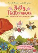 Annette Roeder - Hetty Flattermaus rettet die Wiesenwesen
