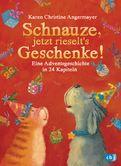 Karen Christine Angermayer - Schnauze, jetzt rieselt's Geschenke