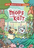 Vera Schmidt - Mein Abenteuercomic - Mops und Kätt entdecken den Wald