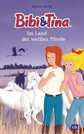 Stephan Gürtler - Bibi & Tina im Land der weißen Pferde