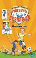 THiLO - Die Fußball-Tornados - Eine eigene Liga!