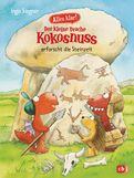 Ingo Siegner - Alles klar! Der kleine Drache Kokosnuss erforscht die Steinzeit
