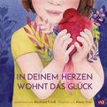 Reinhard Friedl - In deinem Herzen wohnt das Glück