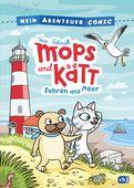 Vera Schmidt - Mein Abenteuercomic - Mops und Kätt fahren ans Meer