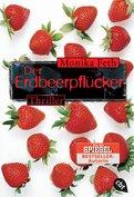 Monika Feth - Der Erdbeerpflücker