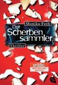 Monika Feth - Der Scherbensammler